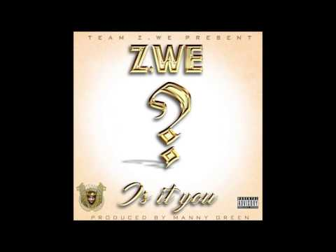 Z.WE Is It You (Liberian Music)