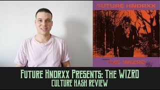 Future Hndrxx Presents: The WIZRD | Culture Hash Review