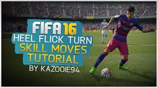 FIFA 16 Skills Tutorial: Heel Flick Turn