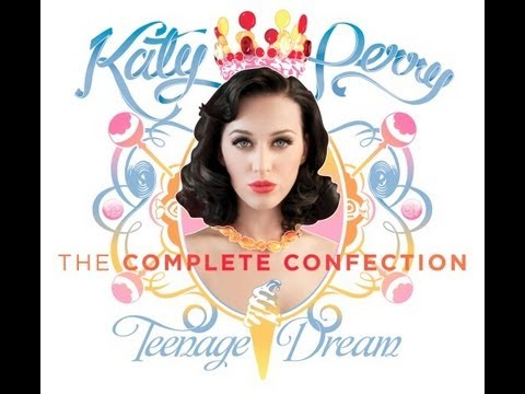 "Katy Perry ""Teenage Dream: The Complete Confection"""