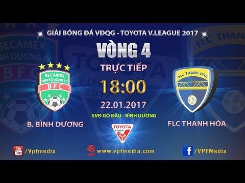 FULL   BECAMEX BÌNH DƯƠNG vs FLC THANH HÓA (2-2)   VÒNG 4 V LEAGUE 2017