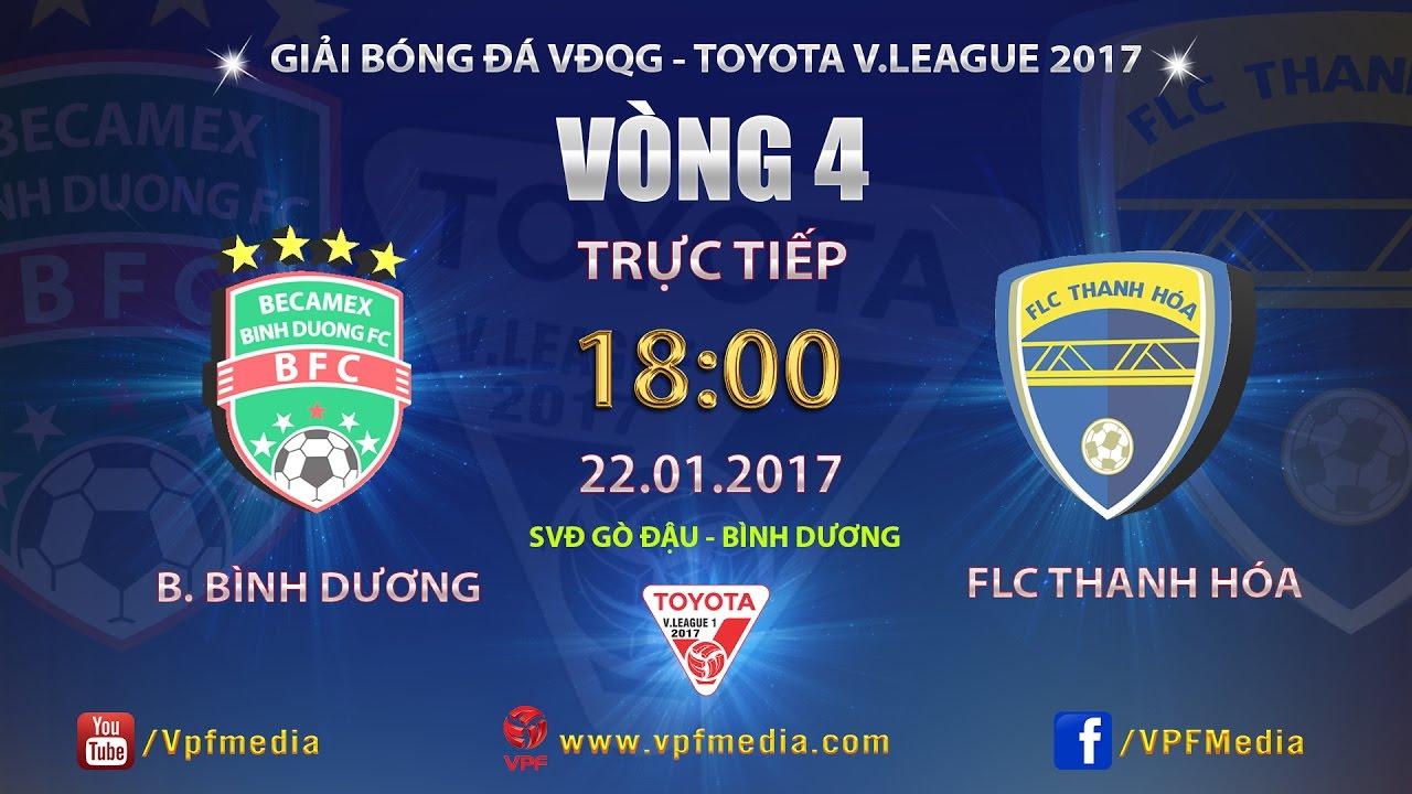Becamex Bình Dương vs FLC Thanh Hóa _ 22-01-2017