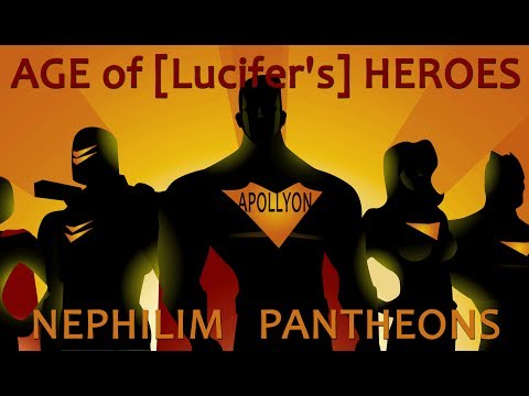 """AGE of [Lucifer's] """"HEROES"""": Nephilim Pantheons...  (Comic Con Trailer Symbolism)"""