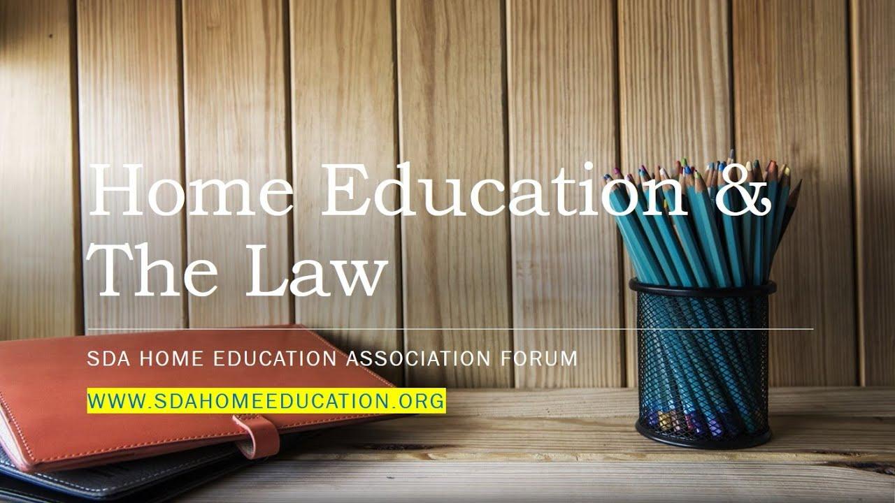 SDA Home Education Association Live Forum - Home Education & The Law