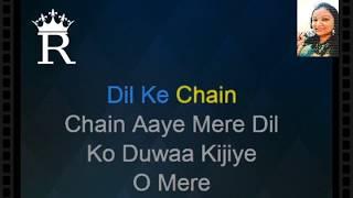 O Mere Dil Ke Chain | Karaoke