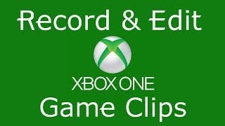 Video How to edit videos on the xbox one 2018 download MP3, 3GP, MP4, WEBM, AVI, FLV September 2018