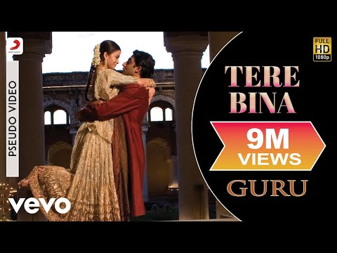 Tere Bina - Official Audio Song | Guru | Chinmayi | A.R. Rahman | Gulzar Mp3