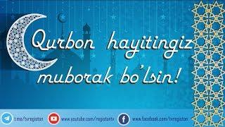 QURBON HAYITINGIZ MUBORAK BO