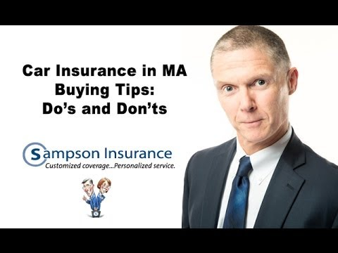 Car Insurance MA - Buying Tips: Do's and Don'ts