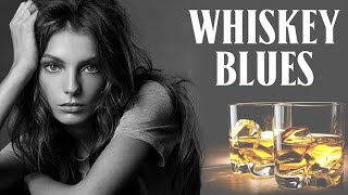 Whiskey Blues Music | Playlist Best Of Slow Blues/Electric Guitar | Relaxing Whiskey Blues