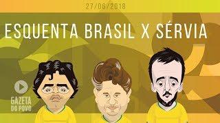 COPA DO MUNDO 2018: Sérvia x Brasil