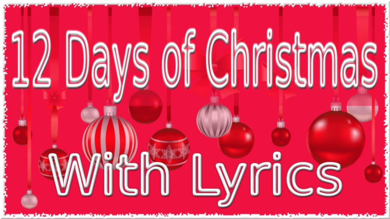 image about 12 Days of Christmas Lyrics Printable identified as 12 Times of Xmas Music with Lyrics QPT