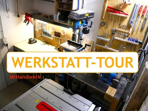 ★ Werkstatt Tour MrHandwerk 2017 ★ UPDATE 1.0
