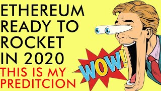 WOW!! ETHEREUM MASSIVELY UNDERVALUED IN 2020 - [My Prediction]