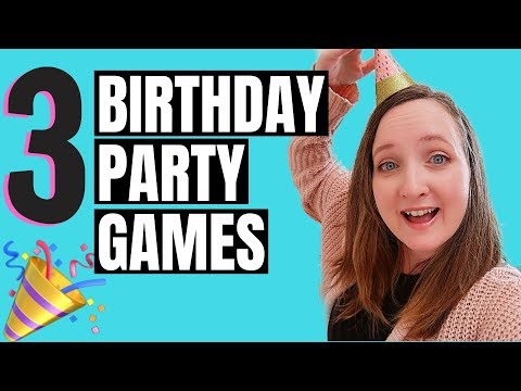 3 Birthday Party Game Ideas