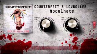 Counterfeit & Lowroller - Modulhate