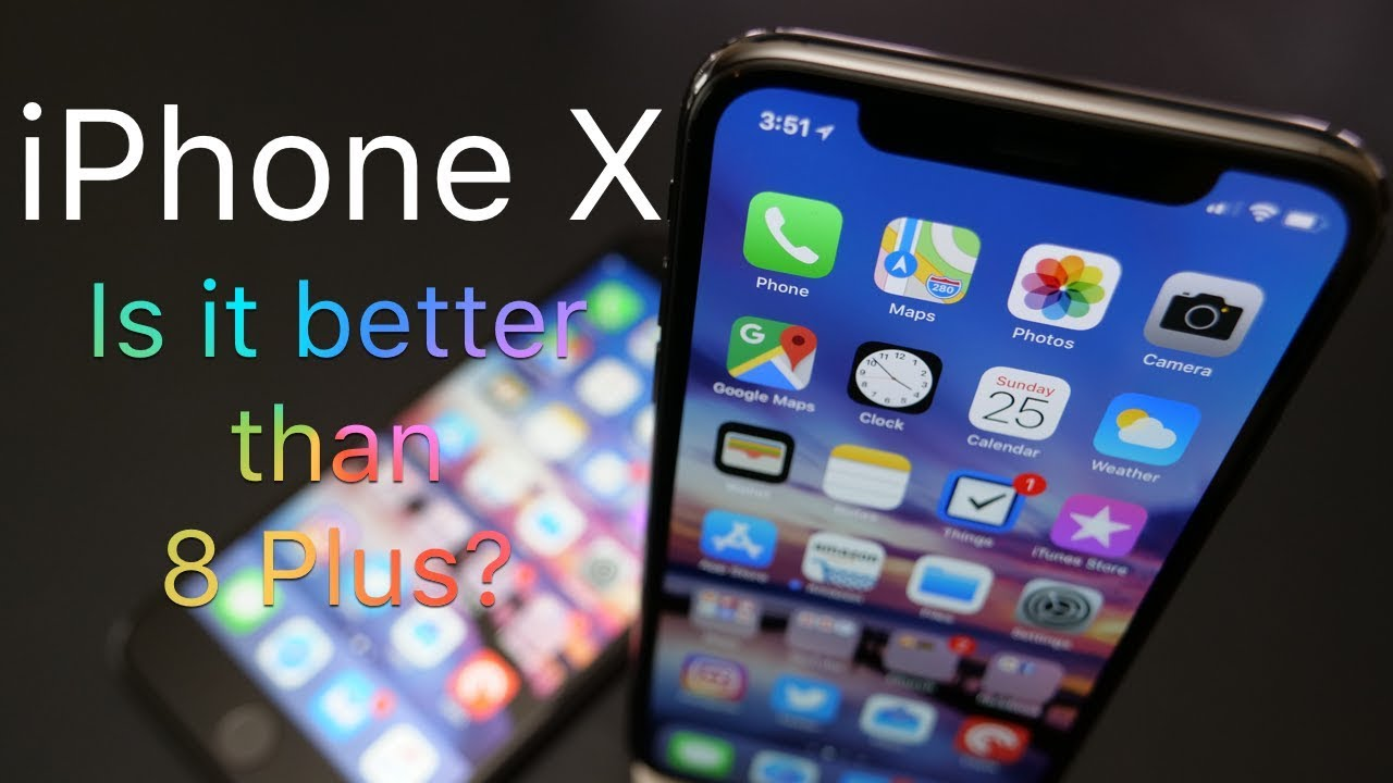 Is iPhone X Better Than iPhone 8 Plus? - YouTube