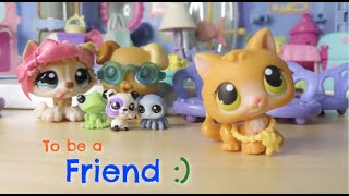 LPS: To be a Friend {Short Film}