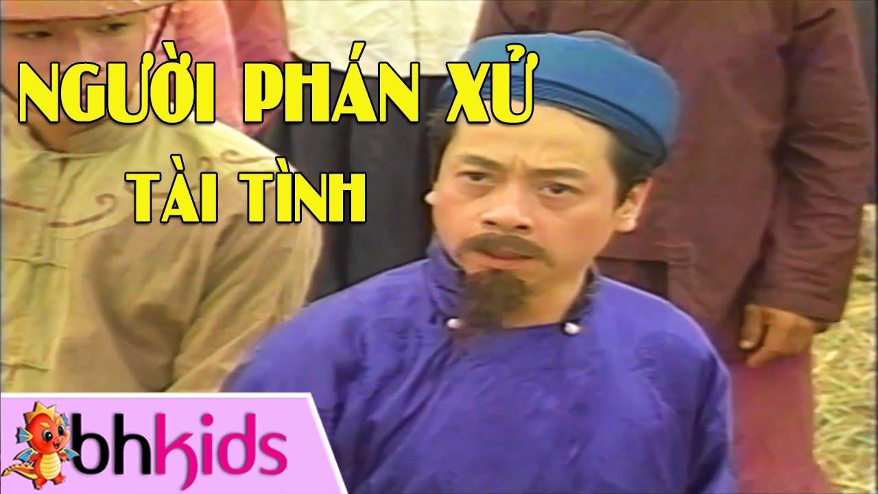 Người Phán Xử Tài Tình – Phim Cổ Tích Việt Nam Hay Nhất