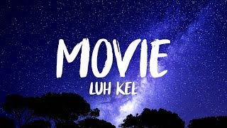 Luh Kel - Movie ft. PnB Rock (8D AUDIO)