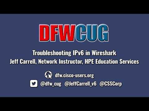 DFWCUG - January 4, 2017 - Troubleshooting IPv6 in Wireshark