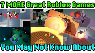 7 MORE Great Roblox Games You May Not Know About!