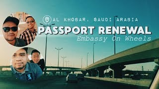 PASSPORT RENEWAL IN SAUDI ARABIA (Embassy on Wheels) | Jay Viola