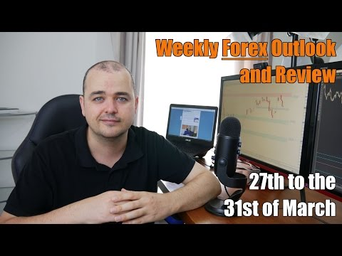 Weekly Forex Review - 27th to the 31st of March