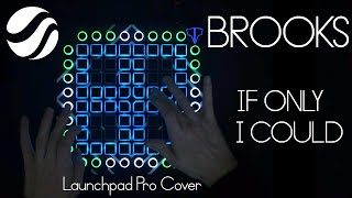 Brooks If Only I Could Launchpad Cover.mp3