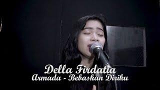 Download lagu Bebaskan Diriku Della Firdatia MP3