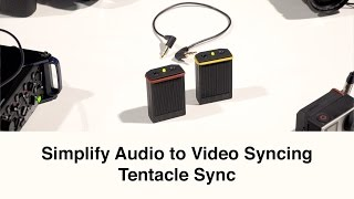 Tentacle Sync: Simplify Sync of Audio to Video NAB 2016 Mp3