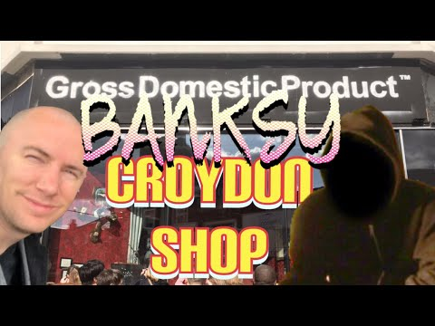 "Banksy in Croydon - Gross Domestic Product - Pop-up Shop - I ""Wonder"" what it's like?"