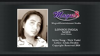 LONSOI INGGA NODI (Nick Tudol) [Demo Version]