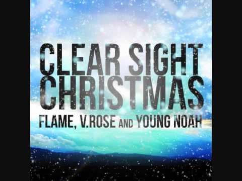 Flame, Young Noah & V. Rose- Clear Sight Christmas mp3