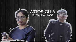 Goyang Tomat ( Tolak Mantan ) Artos Olla - Ku Tak Mau lagi ( Official Music Video )