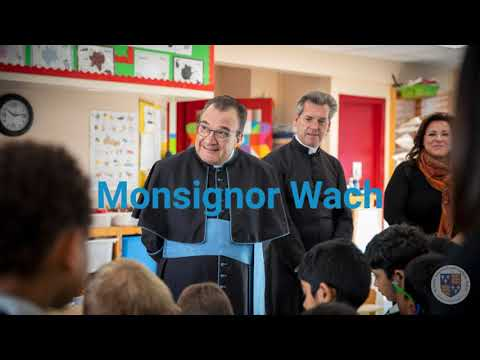 Monsignor Wach paid us a visit