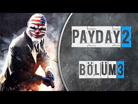 Payday 2 Türkçe Multiplayer : Bölüm 3 / Otelde Dehşet!