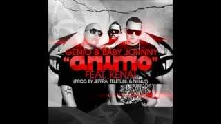 Genio & Baby Johnny Ft Kenai - Animo