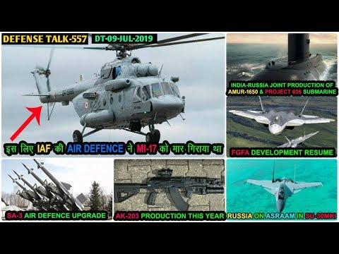Indian Defence News:FGFA Resume,Mi-17 Crash Budgam,Ak-203 Rifle india,IAF SA-3 Air Defence,BPJ army