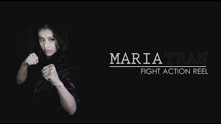 Maria Tran - Action Fight Reel