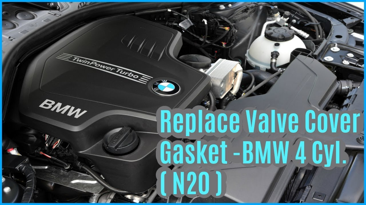 328i Engine Diagram How To Replace The Valve Cover Gasket On A Bmw 4 Cylinder