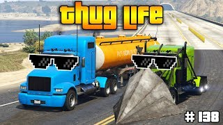 GTA 5 ONLINE : THUG LIFE AND FUNNY MOMENTS (WINS, STUNTS AND FAILS #138)