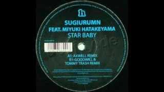 Sugiurumn - Star Baby (Axwell Cyberjapan Radio Edit)