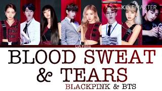 How would BLACKPINK and BTS (Vocal Line) sing // Blood Sweat & Tears (Color Coded Lyrics)