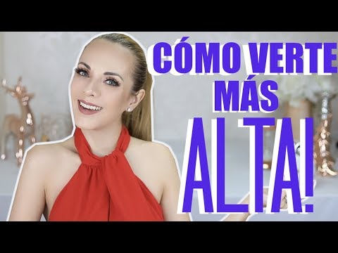 CÓMO LUCIR MÁS ALTA! 10 TIPS DE MODA PARA CHAPARRITAS!