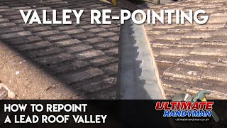 How to repoint a lead roof valley