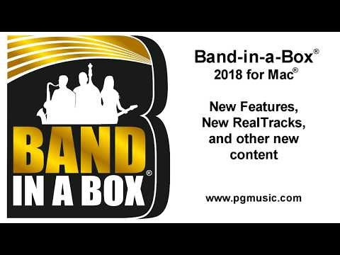 Band-in-a-Box® 2018 for Mac®!  New Features, RealTracks, and other content!