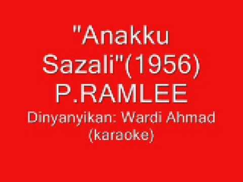 ANAKKU SAZALI(P.Ramlee 1956)-WARDI AHMAD (Versi Karaoke) K.Lumpur, Malaysia.