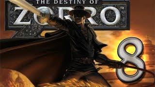 The Destiny of Zorro (Wii) Walkthrough Part 8