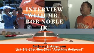 """Gambar cover Interview with Mr. Bob Noble """"Jr."""" 2012 of STIHL Offshore Racing"""